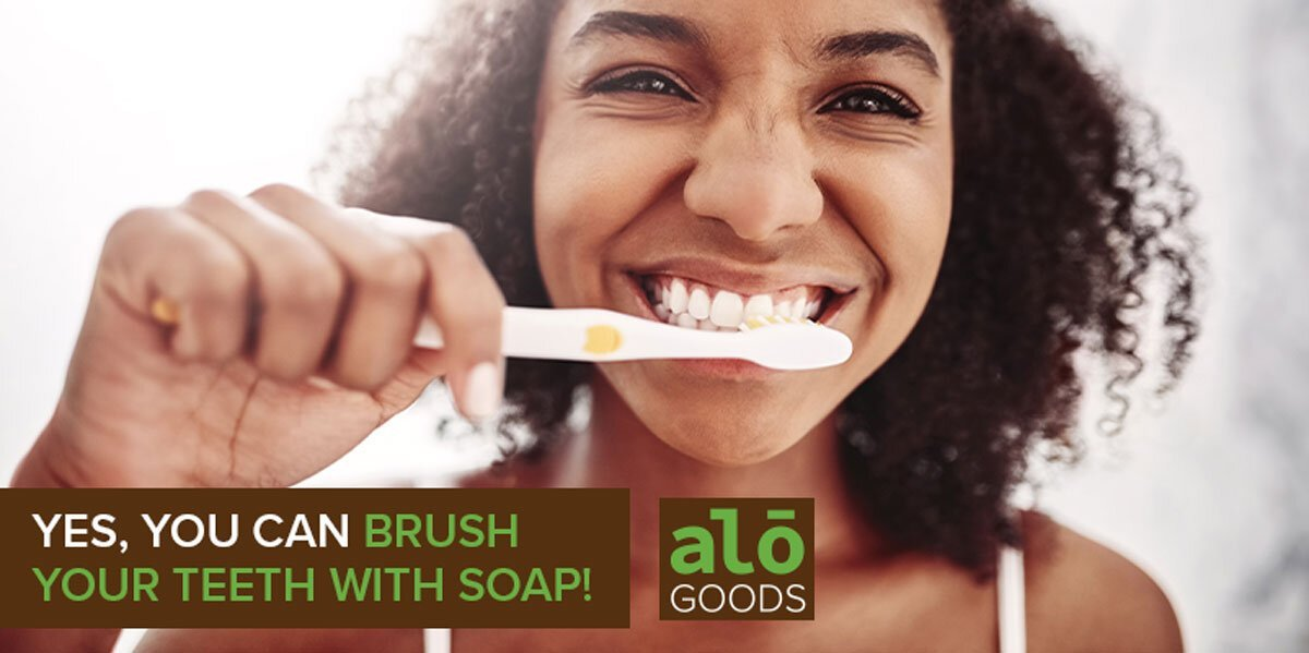 Brush Your Teeth With Soap